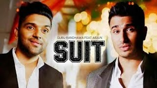 SUIT SUIT KARDA FULL SONG - Guru Randhawa  | All Of Available 233