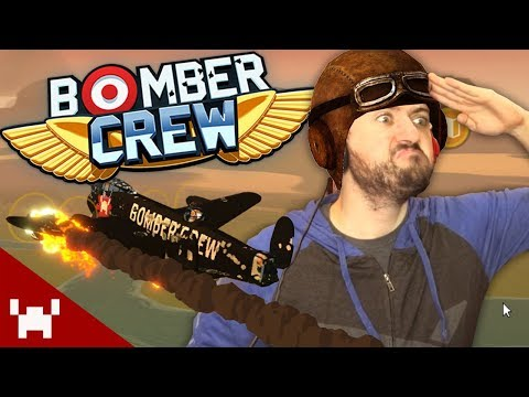 LET'S BLOW THINGS UP! | Bomber Crew