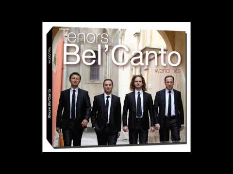 BESAME MUCHO - Tenors Bel'Canto (C. Velazquez) - WORLD HITS