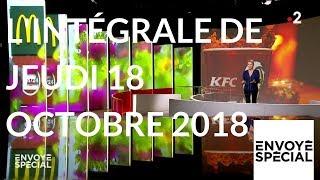 Envoyé spécial. L'intégrale de jeudi 18 octobre 2018 (France 2)