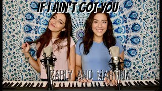 If I Ain't Got You by Alicia Keys (Carly and Martina Cover)