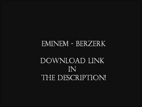 Eminem Berzerk - Free download link in description!
