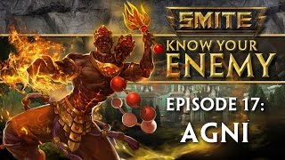 SMITE Know Your Enemy #17 - Agni