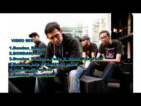 video Mix -   Bondan Prakoso full Album