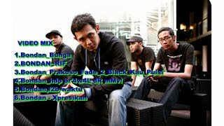 Mix -   Bondan Prakoso full Album