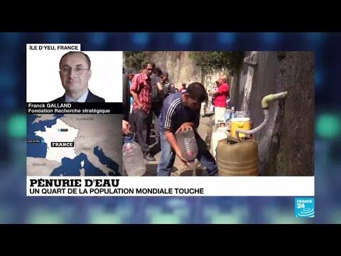 Pénurie D'eau : Un Quart De La Population Mondiale Proche Du