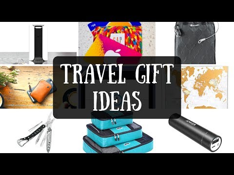 Travel Gifts Ideas | What to Buy the Traveler in Your Life