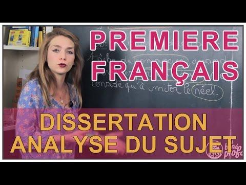 Dissertation - Analyse du sujet - Français 1ère - Les Bons Profs
