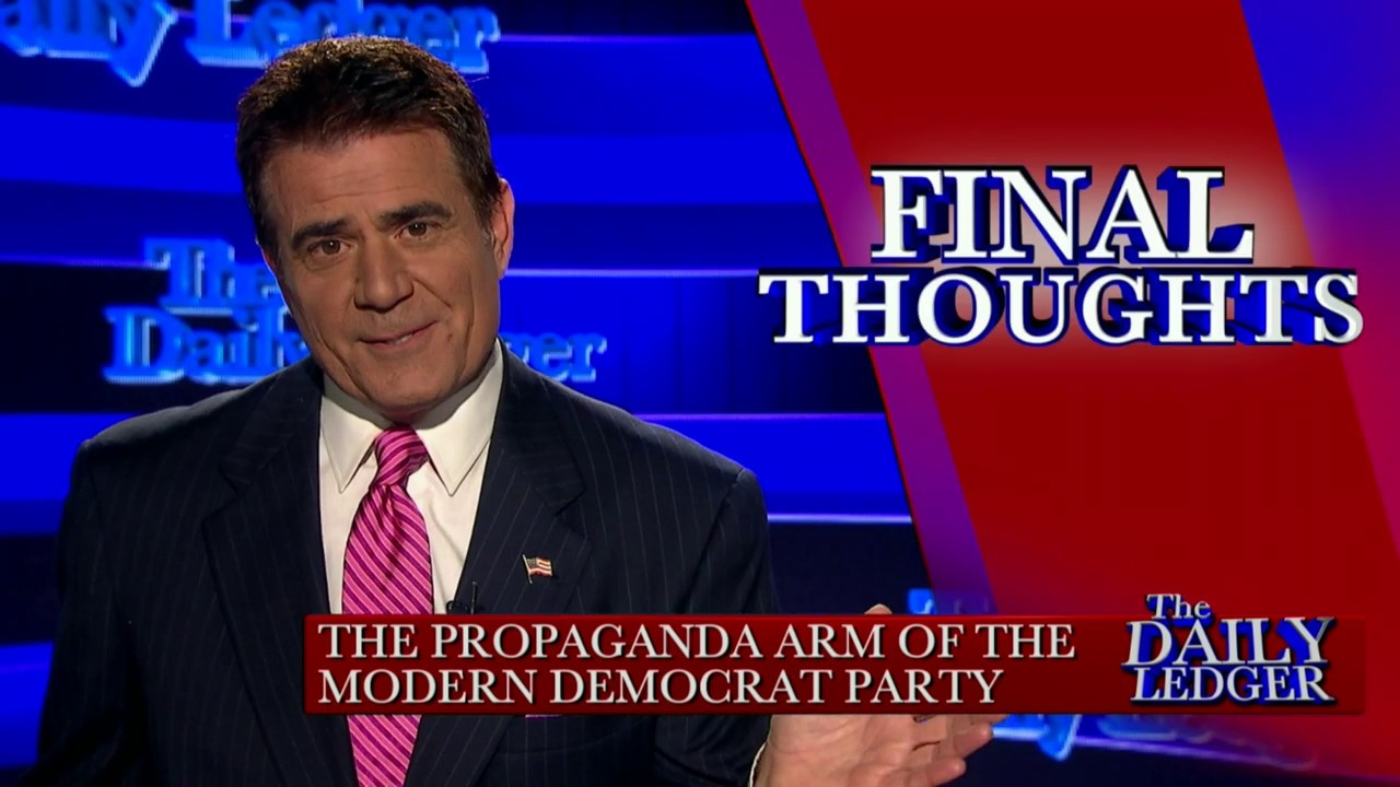 Final Thoughts: The Propaganda Arm of the Democrat Party