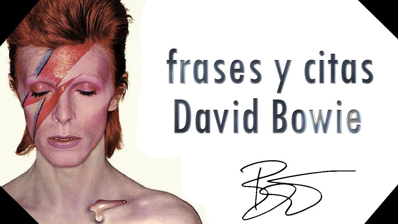 Frases Y Citas David Bowie