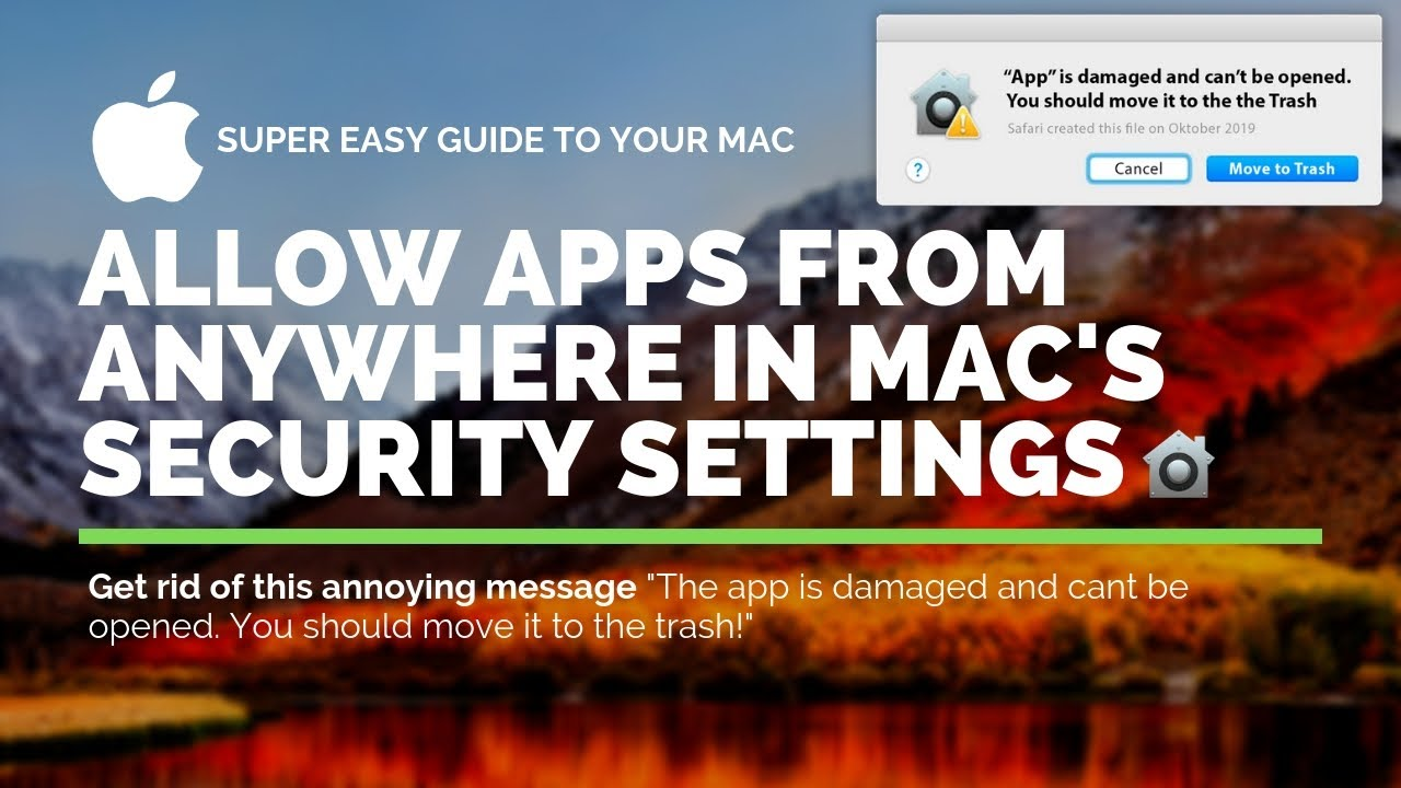 Mac - Allow Apps from Anywhere in macOS Security Gatekeeper -Mojave,  Sierra, High Sierra, El Captian