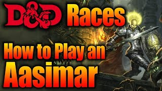 How to Play an Aasimar in D&D| What Does Your Race Say Abou You