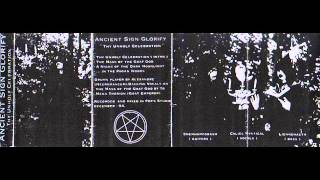 Ancient Sign Glorify - Thy Unholy Celebration (Demo)