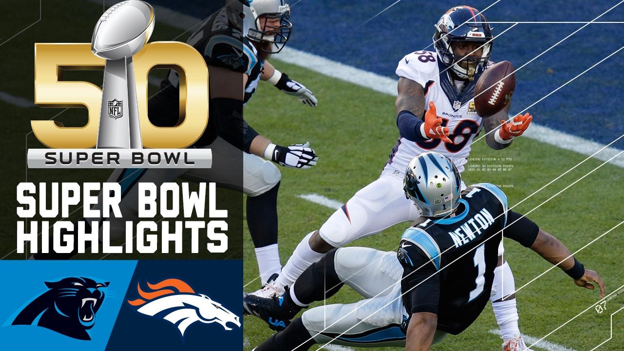 Super Bowl 50 Highlights   Panthers vs. Broncos   NFL