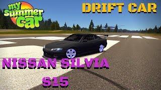 NISSAN SILVIA S15 - DRIFT CAR - My Summer Car #138 (Mod)