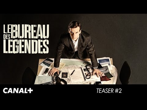 Le bureau des l gendes teaser officiel canal 2 hd for Bureau legendes