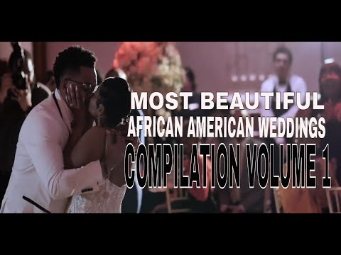 most-beautiful-african-american-weddings-ever-compilation-vol-1-grab-your-popcorn