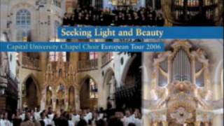 Capital University Chapel Choir- Spirit Seeking/Dein Glanz