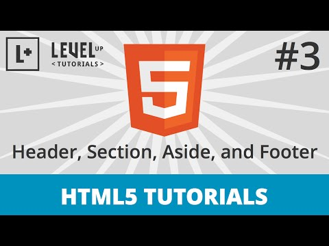 HTML5 Tutorials #3 - Site Structure - Header, Section, Aside, and Footer