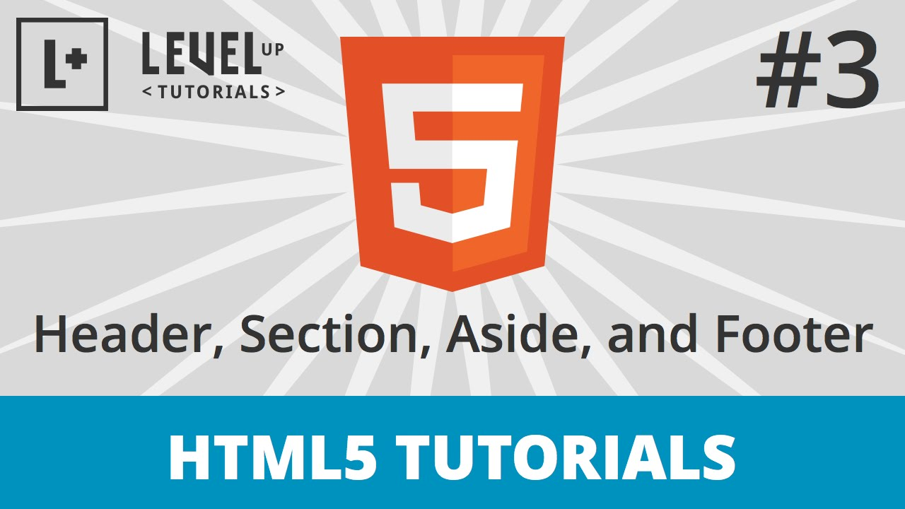HTML5 Tutorials #3 - Site Structure - Header, Section ...