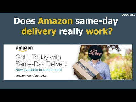 Does Amazon same-day delivery really work?