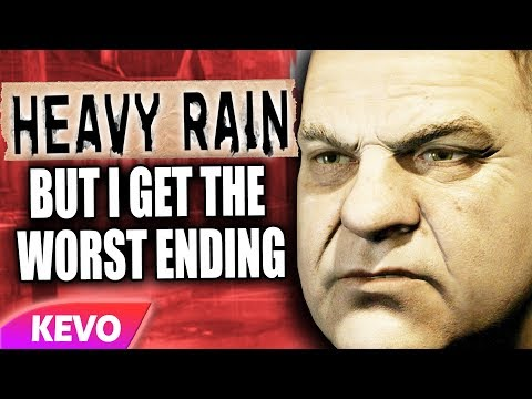 Heavy Rain but I get the worst ending |