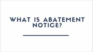 What Is Abatement Notice?