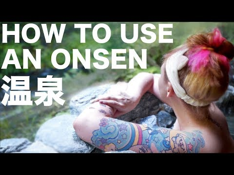 How To Use A Japanese Hot Spring