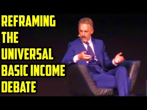 Jordan Peterson on Universal Basic Income.. 'Money ISN'T the Problem!'