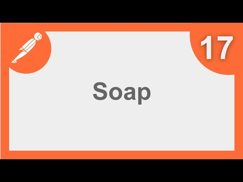 POSTMAN BEGINNER TUTORIAL 17 💡 How to run SOAP requests