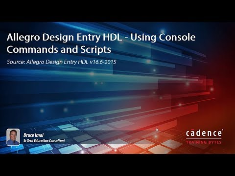 Allegro Design Entry HDL - Using Console Commands and Scripts