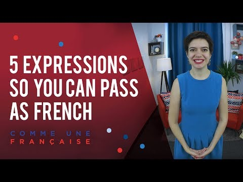 5 easy expressions that will help you pass for French
