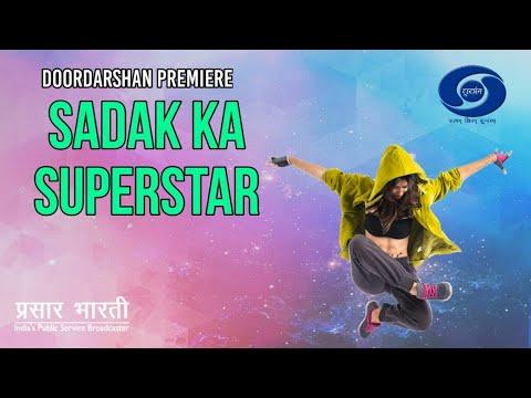 Sadak Ka Superstar : Ep #07