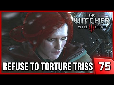 The Witcher 3 ► Refuse to Torture Triss, Kill Menge's Witch Hunters - Story and Gameplay #75 [PC]