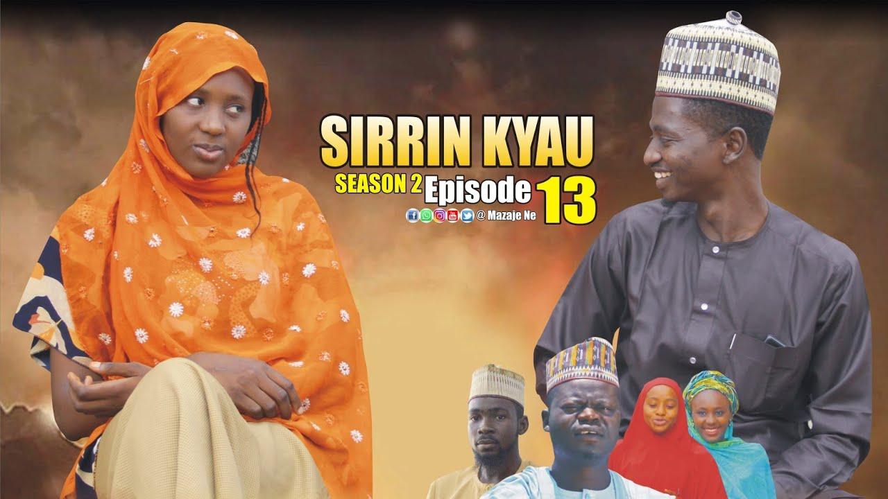 Download SIRRIN KYAU. (Season 2 | Episode 13) A True Life Love Story