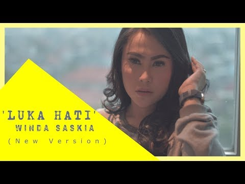 Luka Hati - Winda Saskia (New Version) Winsas Mp3