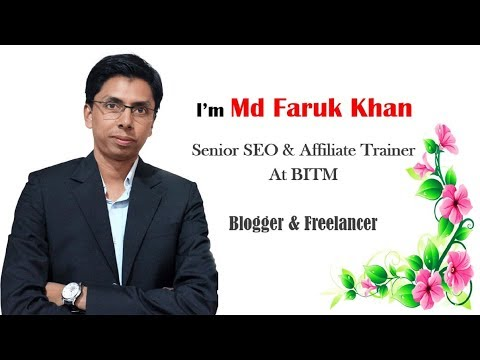 Md Faruk Khan | SEO Professional, Trainer & Freelancer in Bangladesh