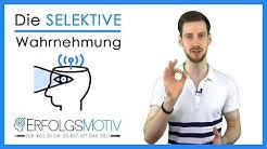 """Selektive Wahrnehmung: Wie """"Glaubenssätze"""" deine Wahrnehmung beeinflussen » Subjektive Realität!"""