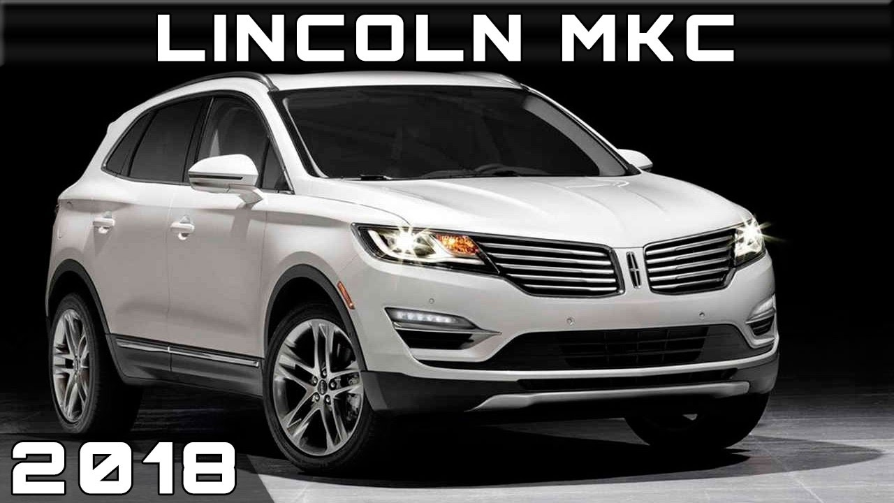 2018 lincoln suv mkc. delighful 2018 for 2018 lincoln suv mkc