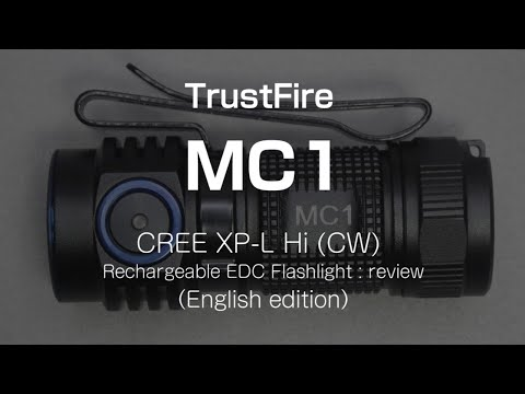 TrustFire MC1 - review & operation guide (English edition)