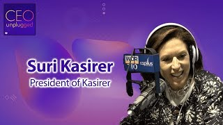Suri Kasirer President of Kasirer | CEO Unplugged