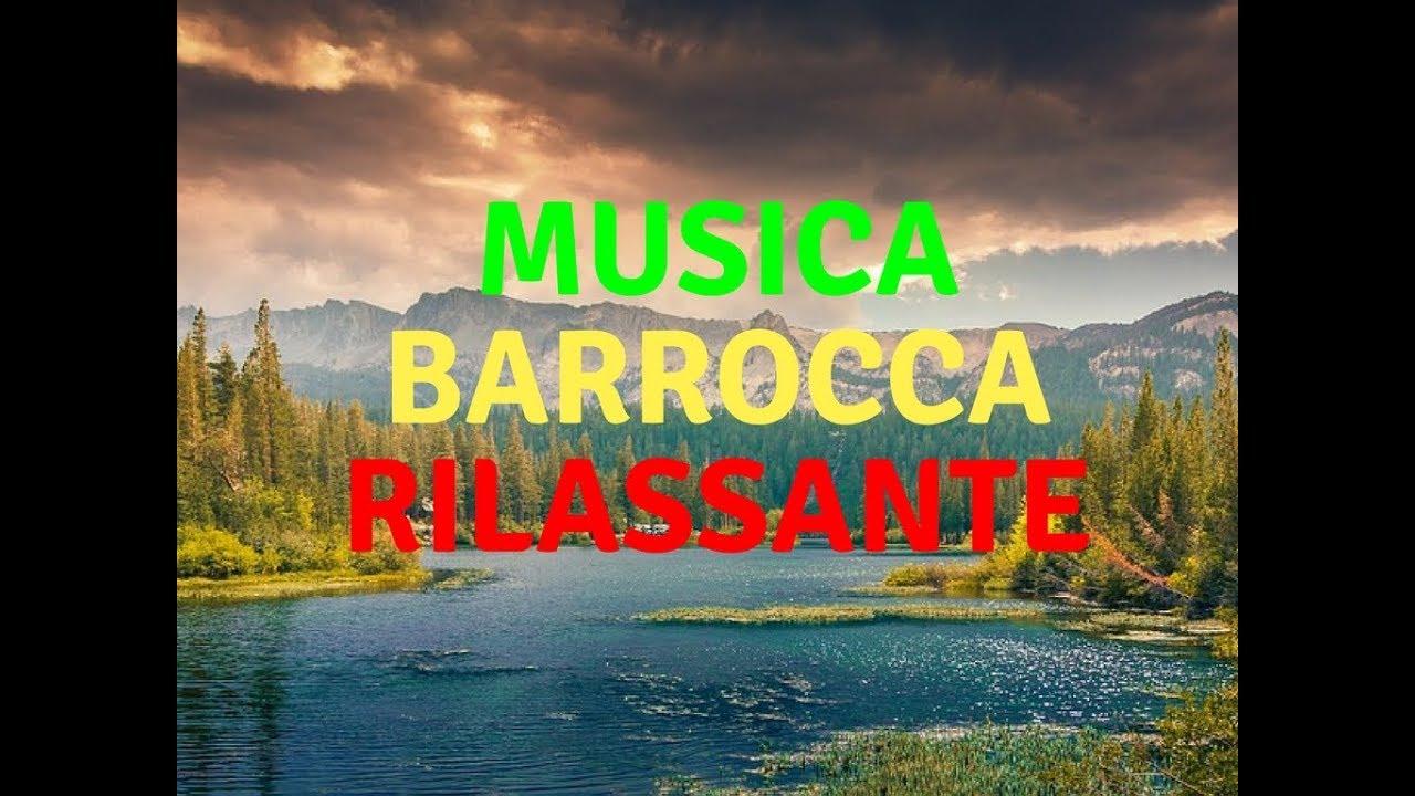 Musica Barocca Allegro Rilassante Strumentale Per Concentrarsi Lavorare Youtube