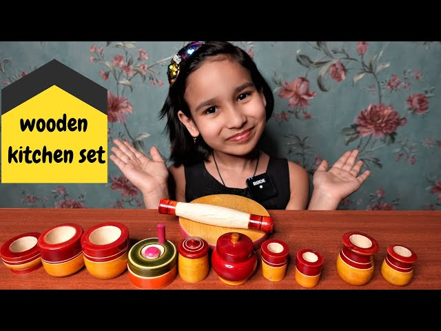 Wooden kitchen set for cooking | #LearnWithPari #Aadyansh