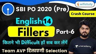 3:00 PM - SBI PO 2020 (Prelims) | English by Vishal Sir | Fillers (Part-6)
