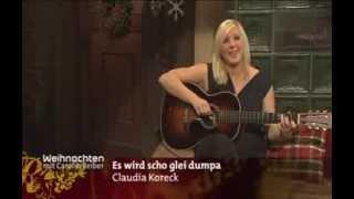 Claudia Koreck - Es wird scho glei dumpa 2013