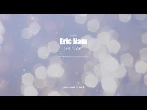 Eric Nam(에릭남) - The Night(그 밤)(piano Cover)