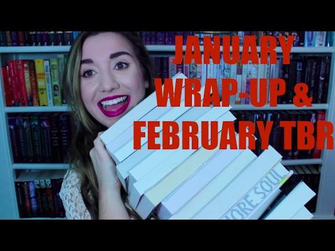 January Wrap-Up & February TBR 2017!!