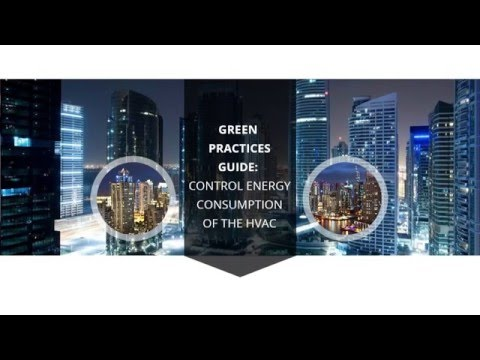 Green Practices Guide Control Energy Consumption of the HVAC