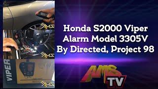 Honda S2000 Viper Alarm Model 3305V By Directed, Project 98