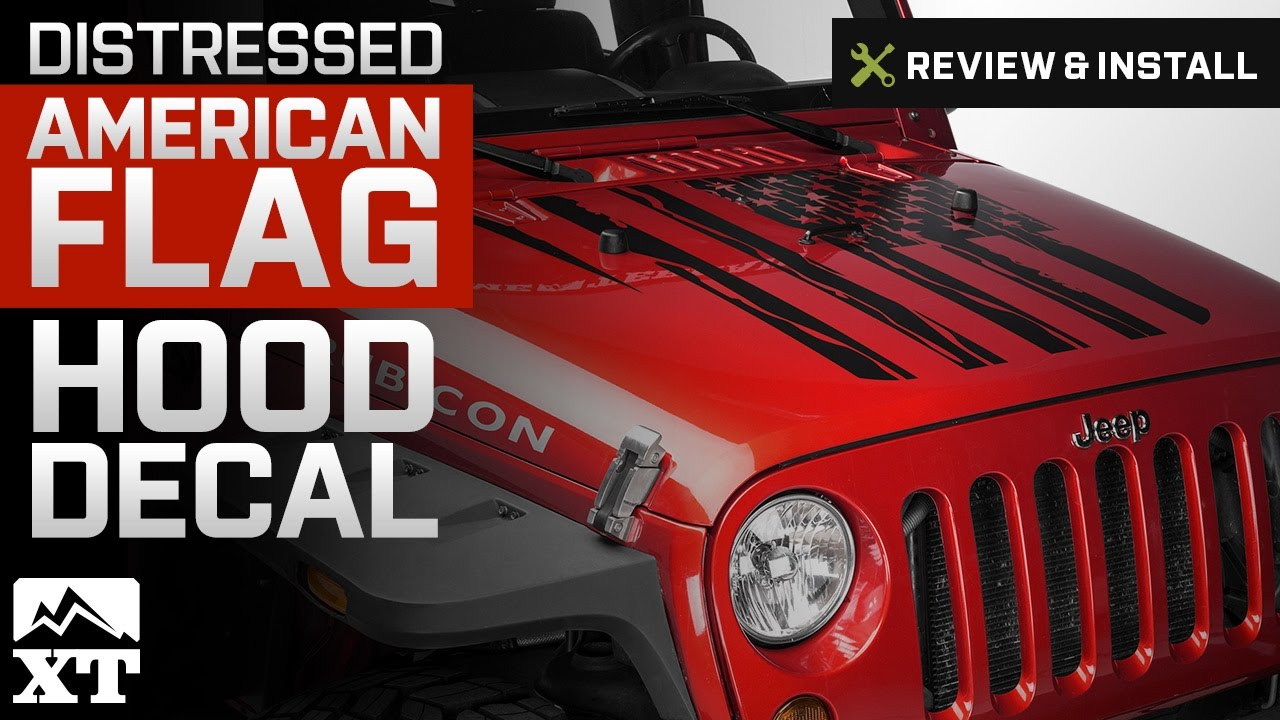 Jeep wrangler distressed american flag hood decal 2007 2017 jk review install